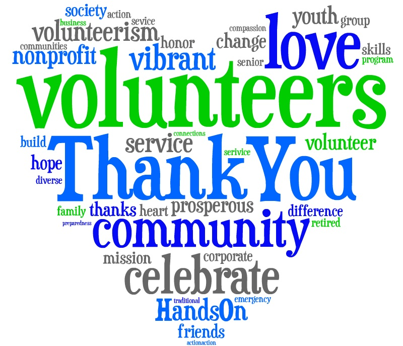 the amount of appreciation we have for each and every volunteer ...